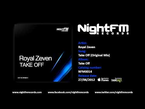 Royal Zeven - Take Off (Original Mix)