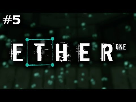 Ether One (Ep. 5 - Pinwheel Industrial)