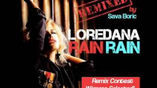 Loredana - Rain Rain (Sava Boric Remix)