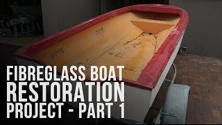 I Bought a Boat! Fibreglass Boat Restoration Project - Part 1