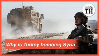 The Hindu Explains | Turkey's attack on Kurds in Syria