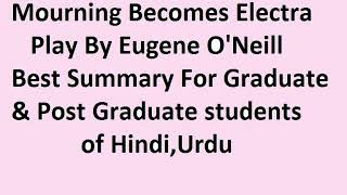Video Mourning Becomes Electra by Eugene O' Neill in Hindi & Urdu download MP3, 3GP, MP4, WEBM, AVI, FLV Agustus 2018