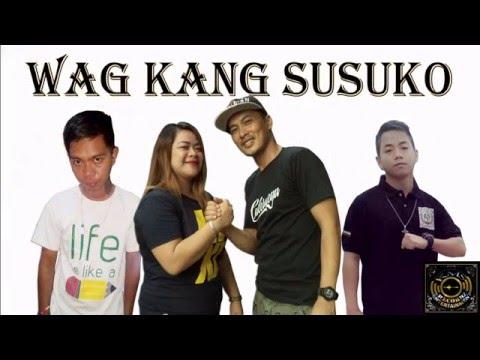 WAG KANG SUSUKO - CrizeeJhack,Shortee,Yakuh&Mhin (KMS-NOEL)