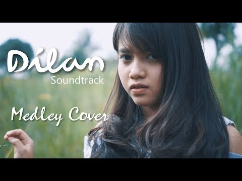 Download Lagu hanin dhiya ost. dilan (medley cover) mp3