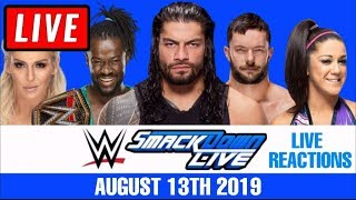 WWE Smackdown Live Stream August 13th 2019 - Full Show Live Reactions