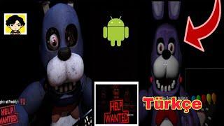 Fnaf Help Wanted Android v0.0.3 Türkçe (Bonnie Çıldırdı)-FanMade By MC41Games