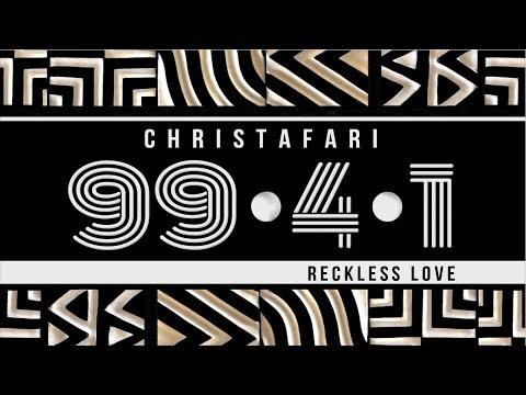 Christafari - 99.4.1 - Reckless Love (with lyrics) Mp3
