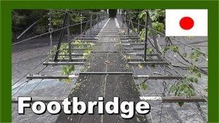 Japan Footbridge 日本の山の歩道橋 - Walking In Japan 日本でのウォーキング