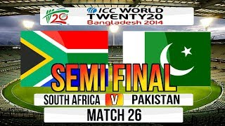 (Cricket Game) ICC T20 World Cup 2014 Semi Final - South Africa v Pakistan Match 26