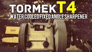 Tormek T4 Fixed Angle, Water Cooled Knife and Tool Sharpener - Initial Learning
