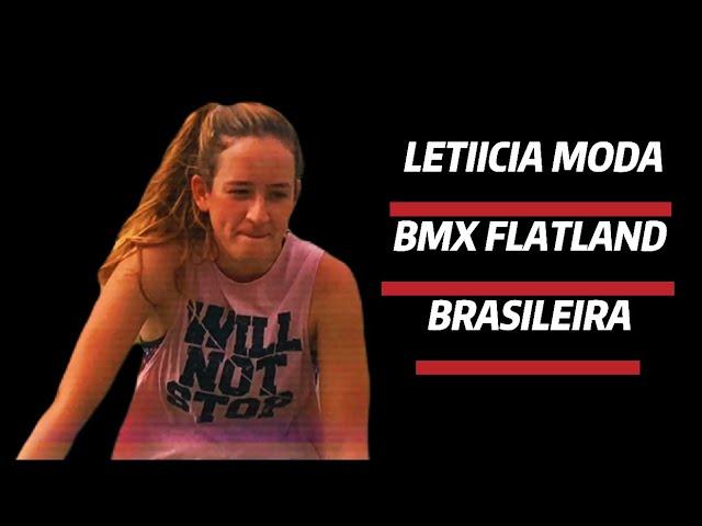 LETICIA MODA BMX FLATLAND BRASIL 2021