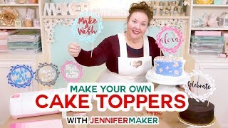DIY Cake Toppers for Birthday & Weddings: Customize Your Own!
