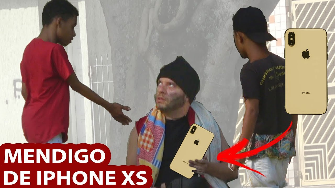 MENDIGO DE IPHONE XS MAX - PEGADINHA