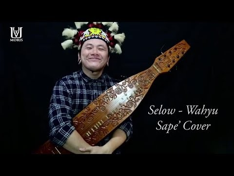 Selow - Wahyu I Sape' Cover - Uyau Moris (Borneo Traditional Instrument)