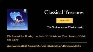Wolfgang Amadeus Mozart - Die Zauberflöte: II. Akt, 1. Auftritt. Nr.10 Arie mit Chor. Sarast...