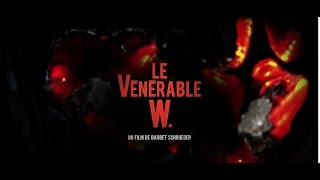 Le Vénérable W. - Bande annonce HD