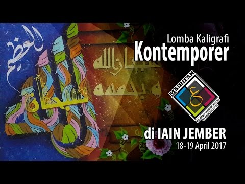 Lomba kaligrafi kontemporer tingkat MA dan SMA Se-Tapal Kuda - Ma'rifah IAIN JEMBER 2017