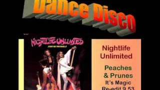 Nightlife Unlimited: Peaches & Prunes (It