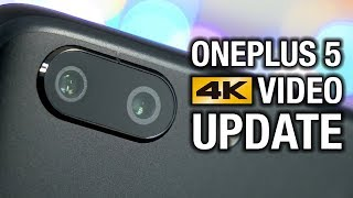 The OnePlus 5 Camera is Finally Good  4K Video Stabilization!