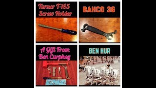 Rare Turner Screw Holder, Bahco 36 and More