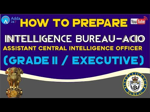 How To Prepare For Intelligence Bureau - (ACIO) Assistant Central  Intelligence Officer