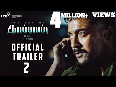 kaappaan---official-trailer-2-|-suriya,-mohan-lal,-arya-|-k-v-anand-|-harris-jayaraj-|-subaskaran