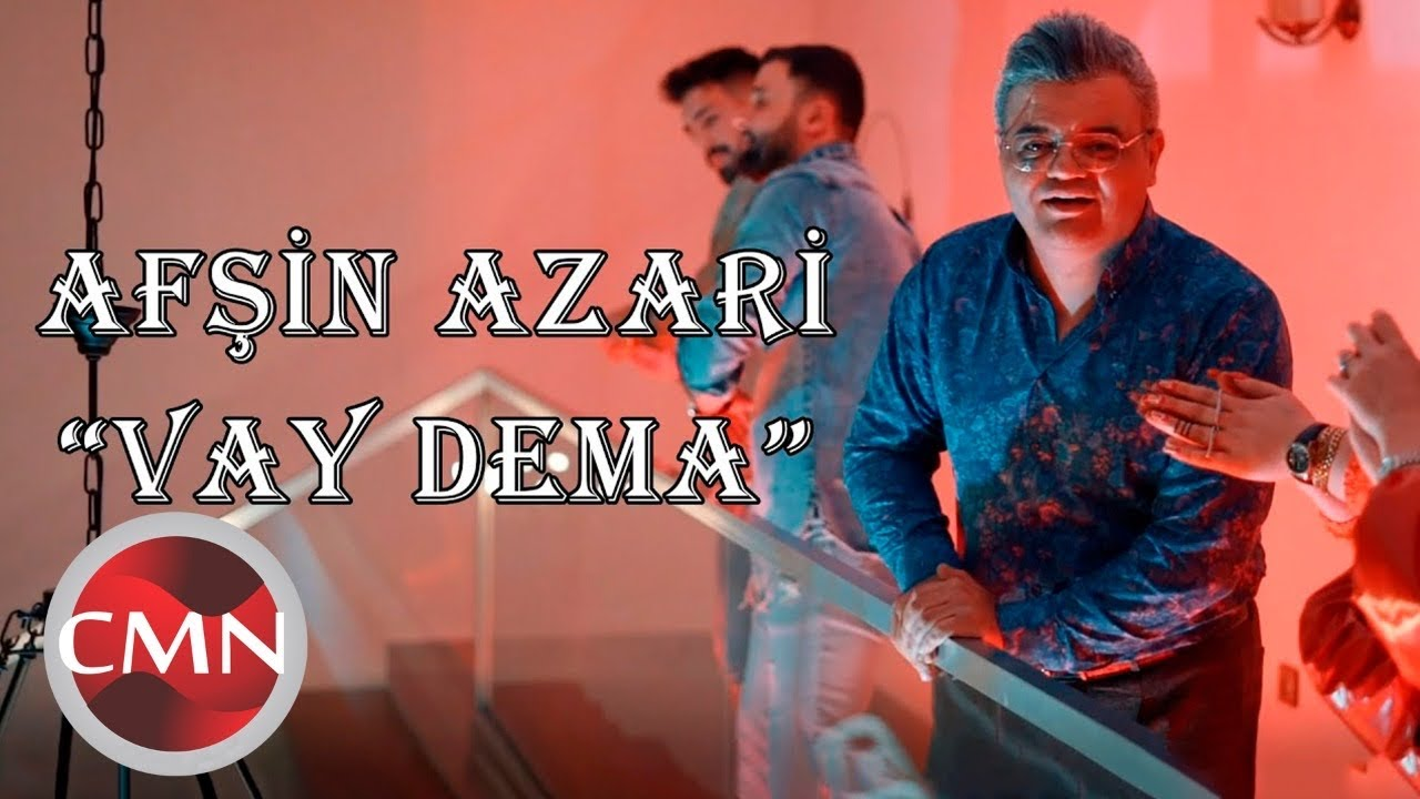 Afsin Azeri - Vay Dema (Yeni 2021)