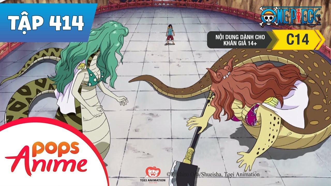 One Piece Tập 414 - Dốc Toàn Lực Chiến Đấu!! Cao Su Đấu Với Mãng Xà - Đảo Hải Tặc