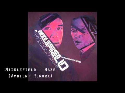 Middlefield - Haze (Ambient Rework)