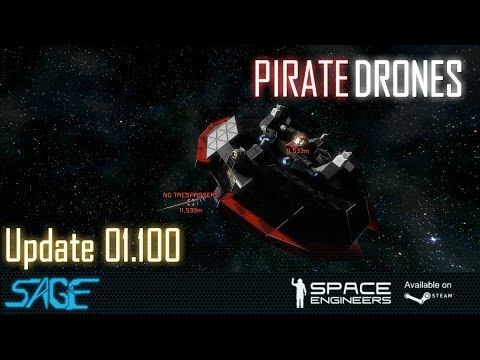 Space Engineers, Drone Pirates (Update 01.100)