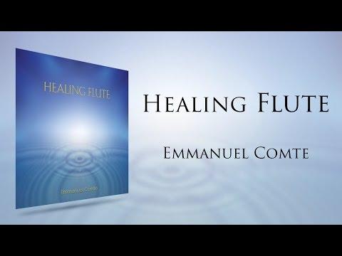 Emmanuel Comte - Healing Flute