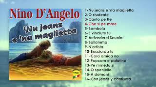 Nino D'Angelo - Nu jeans e 'na maglietta (ALBUM COMPLETO)