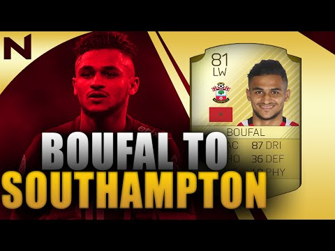 BOUFAL TO SOUTHAMPTON!!!!!! FIFA 17 ULTIMATE TEAM!