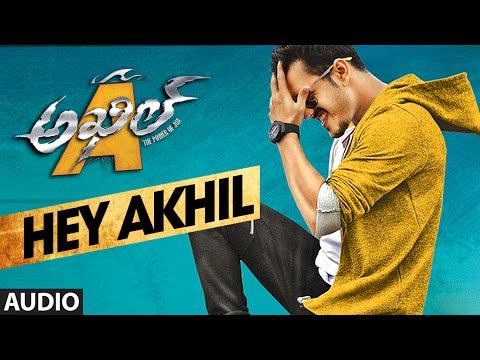 HeyAkhil Full Song (Audio) || Akhil - The Power Of Jua || AkhilAkkineni,Sayesha