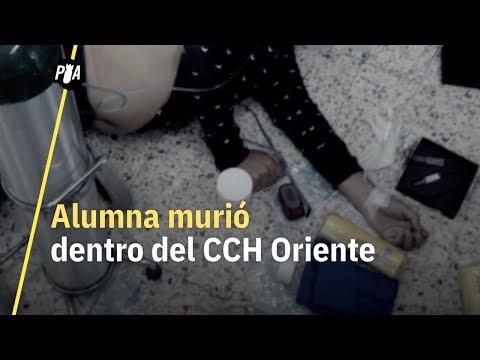 Alumna de la UNAM murió en CCH Oriente
