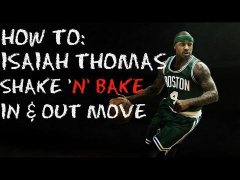 HOW TO- ISAIAH THOMAS SHAKE