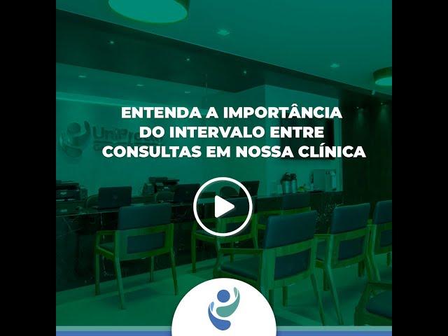 Entenda a importância do intervalo entre consultas em nossa clínica