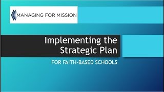 Implementing the Strategic Plan