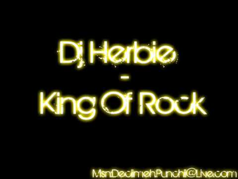 Dj Herbie - King Of Rock