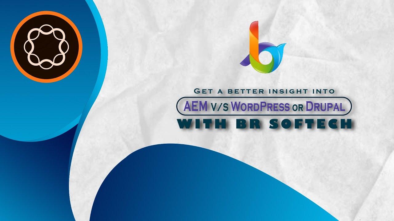 Comparative Analysis AEM VS WordPress or Drupal