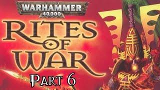 Warhammer 40,000: Rites Of War - Part 6