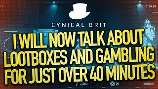 I will now talk about Lootboxes and Gambling for just over 40 minutes Video