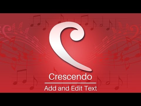 Crescendo Music Notation Tutorial | Add and Edit Text