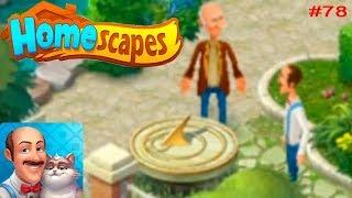 HomeScapes Дворецкий Остин #78 (уровни 451-456) Солнечные Часы в Саду! Игровое Видео