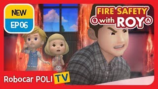 🔥Fire safety with Roy   EP06   Our Family Fire Drill!   Robocar POLI   Kids animation