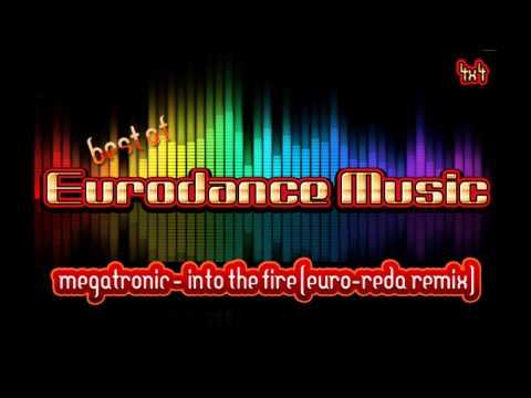 Megatronic - Into The Fire (Euro Reda Remix)