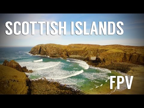 Outer Hebrides Islands FPV