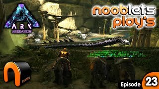ARK Aberration Nooblets plays Ep23