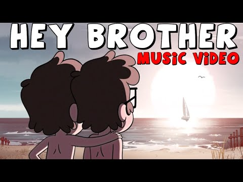 Gravity Falls: Hey Brother - Music Video