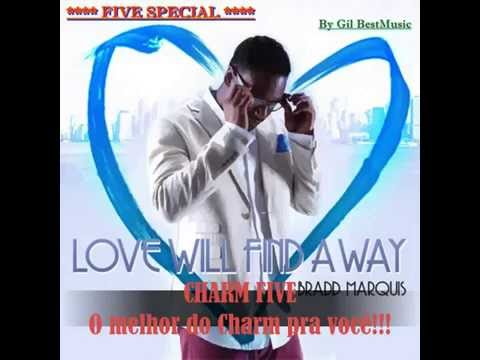 Bradd Marquis -  Love Will Find A Way =  Radio Best Music/ Five Special